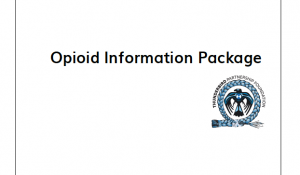 A PDF sharing opioid information, as shared at the AFN Special Chiefs' Assembly, December, 2016.